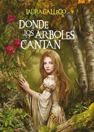 DONDE LOS ARBOLES CANTAN