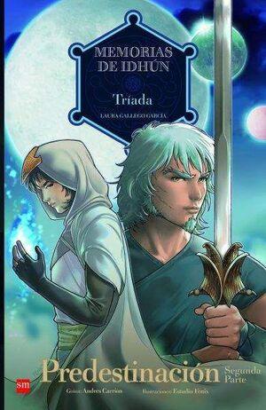 MEMORIAS DE IDHUN #09: TRIADA. PREDESTINACION SEGUNDA PARTE (COMIC)