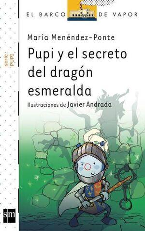 PUPI Y EL SECRETO DEL DRAGON ESMERALDA