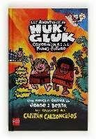 LAS AVENTURAS DE HUK Y GLUK CAVERNICOLAS DEL KUNG FUTURO