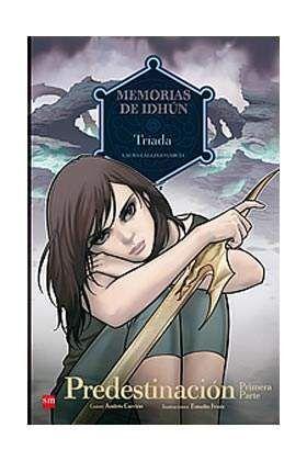 MEMORIAS DE IDHUN #08: TRIADA. PREDESTINACION PRIMERA PARTE (COMIC)