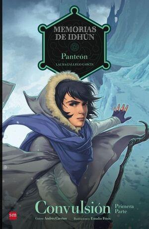 MEMORIAS DE IDHUN #11: PANTEON. CONVULSION (1A PARTE)