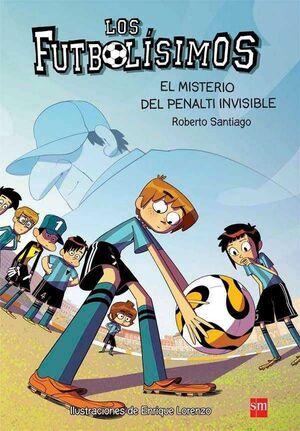 LOS FUTBOLISIMOS #07. EL MISTERIO DEL PENALTI INVISIBLE