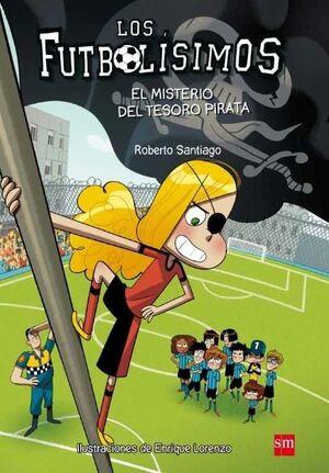 LOS FUTBOLISIMOS #10. EL MISTERIO DEL TESORO PIRATA