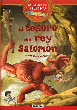 LA MAQUINA DEL TIEMPO VOL. 01: EL TESORO DEL REY SALOMON