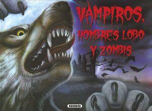 VAMPIROS HOMBRES LOBO Y ZOMBIS