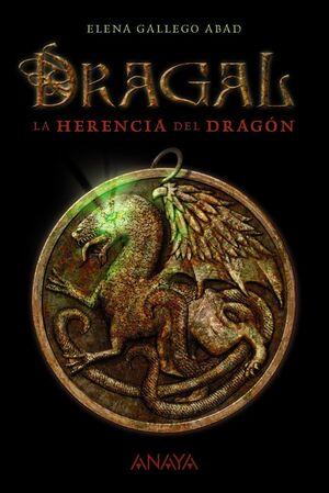 DRAGAL I: LA HERENCIA DEL DRAGON