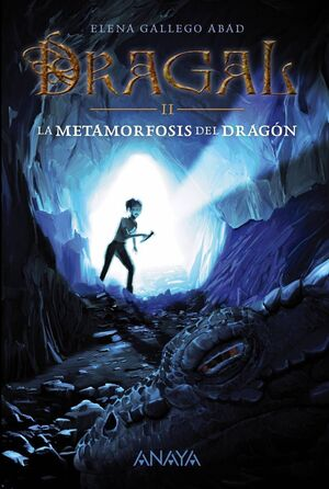 DRAGAL II: LA METAMORFOSIS DEL DRAGON