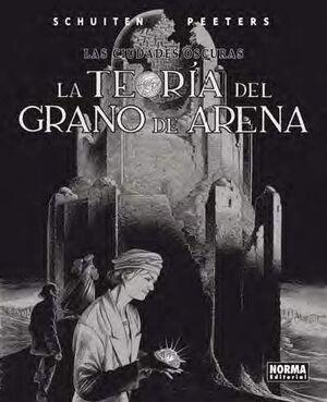 LAS CIUDADES OSCURAS #09. LA TEORIA DEL GRANO DE ARENA