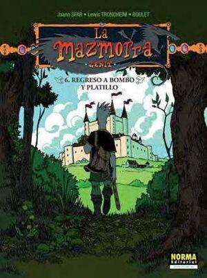 LA MAZMORRA. ZENIT #06: REGRESO A BOMBO Y PLATILLO