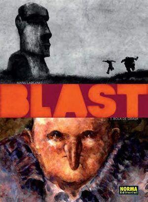 BLAST #01: BOLA DE GRASA