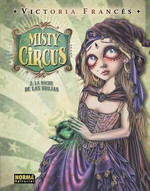 MISTY CIRCUS #02. LA NOCHE DE LAS BRUJAS
