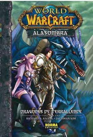 WORLD OF WARCRAFT: ALASOMBRA #01. DRAGONES DE TERRALLENDE