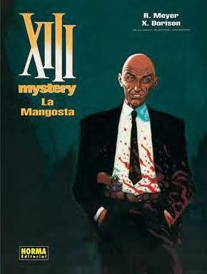 XIII MYSTERY #01. LA MANGOSTA