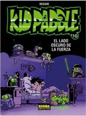 KID PADDLE #10. EL LADO OSCURO DE LA FUERZA
