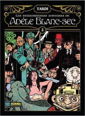 LAS EXTRAORDINARIAS AVENTURAS DE ADELE BLANC-SEC VOL.2