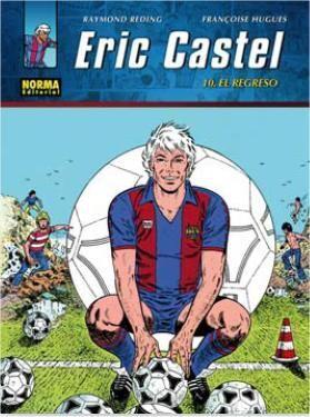 ERIC CASTEL #10. EL REGRESO