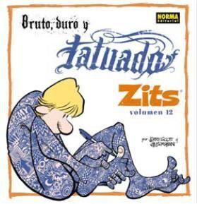 ZITS #12: BRUTO, DURO Y TATUADO