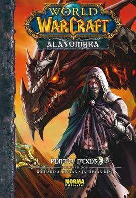 WORLD OF WARCRAFT: ALASOMBRA #02. PUNTO NEXUS