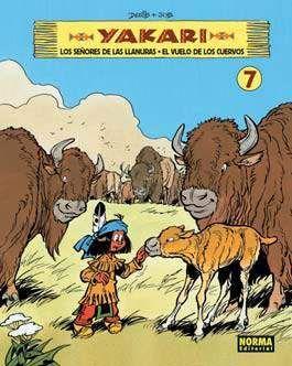 YAKARI #07. LOS SEÑORES DE LAS LLANURAS. EL VUELO DE LOS CUERVOS