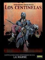 LOS CENTINELAS #02. SEPTIEMBRE DE 1914: LA MARNE