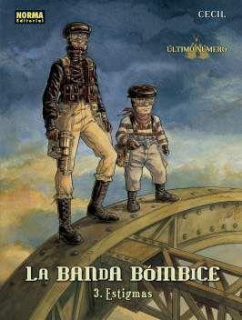 LA BANDA BOMBICE #03. ESTIGMAS