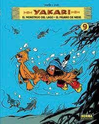 YAKARI #09. EL MONSTRUO DEL LAGO - EL PAJARO DE NIEVE