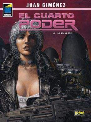 EL CUARTO PODER #04. LA ISLA D-7