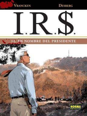 I.R.S. #12. EN NOMBRE DEL PRESIDENTE
