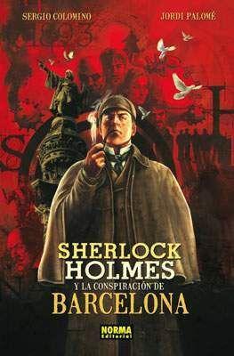 SHERLOCK HOLMES Y LA CONSPIRACION DE BARCELONA