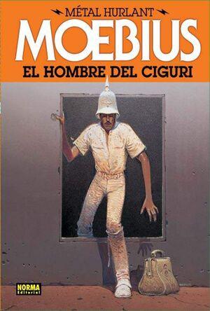 METAL HURLANT #02. EL HOMBRE DEL CIGURI