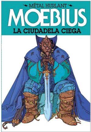 METAL HURLANT #03. LA CIUDAD CIEGA