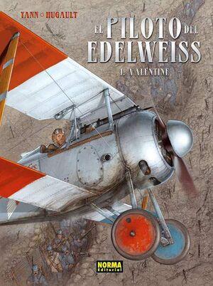 EL PILOTO DEL EDELWEISS #01. VALENTINE