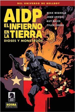 AIDP #17. EL INFIERNO EN LA TIERRA 2. DIOSES Y MONSTRUOS