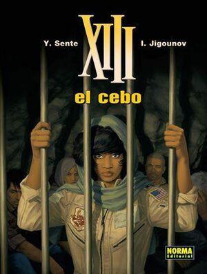 XIII #21. EL CEBO