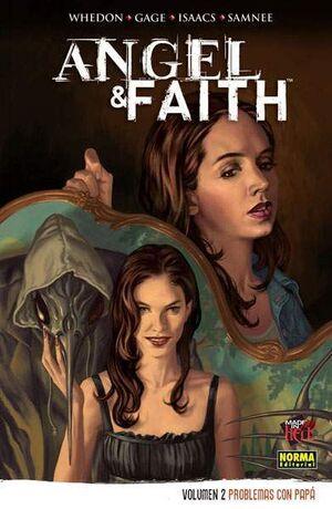 ANGEL Y FAITH #02. PROBLEMAS CON PAPA