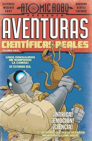 ATOMIC ROBO #07. AVENTURAS CIENTIFICAS REALES