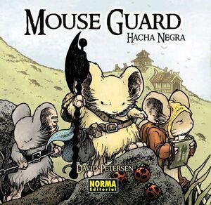 MOUSE GUARD #03. HACHA NEGRA