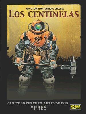 LOS CENTINELAS #03. ABRIL 1915 YPRES