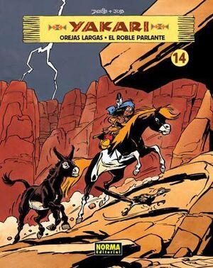 YAKARI #14. OREJAS LARGAS/EL ROBLE PARLANTE