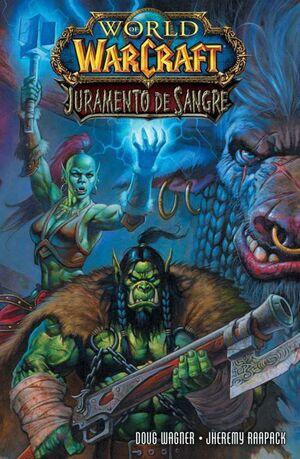 WORLD OF WARCRAFT: JURAMENTO DE SANGRE