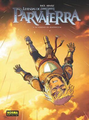LEYENDAS DE PARVA TERRA #05 LA VERDAD DE BEATRICIA