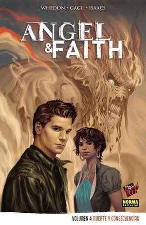 ANGEL Y FAITH #04. MUERTE Y CONSECUENCIAS