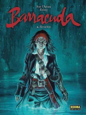 BARRACUDA #04. REVUELTAS