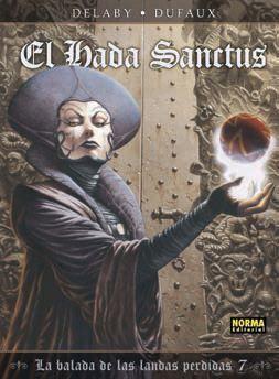 LA BALADA DE LAS LANDAS PERDIDAS #07 EL HADA SANCTUS