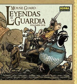 MOUSE GUARD: LEYENDAS DE LA GUARDIA VOL.2