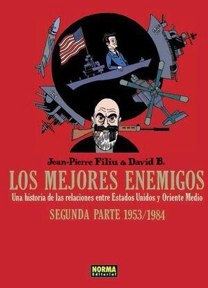 LOS MEJORES ENEMIGOS #02. SEGUNDA PARTE 1953-1984