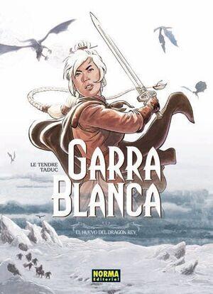 GARRA BLANCA #01 EL HUEVO DE DRAGON REY