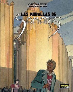 LAS CIUDADES OSCURAS #01 LAS MURALLAS DE SAMARIS