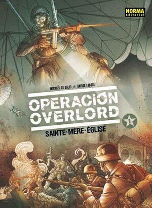 OPERACION OVERLORD #01. SAINTE-MERE-EGLISE